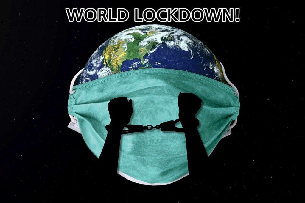 The world lockdown forced house arrest